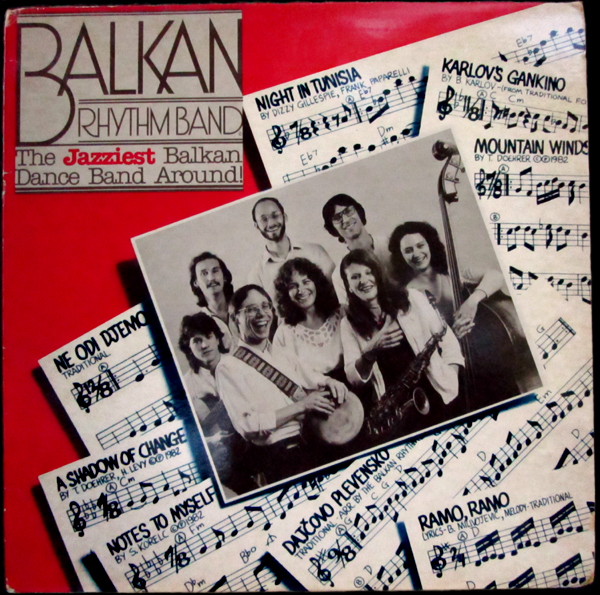 "Image of The Balkan Rhythm Band (tm) LP, ""The Jazziest Balkan Dance Band Around"", Flying Fish Records, LP 314."