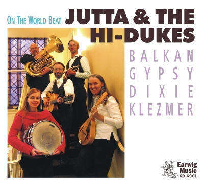 Image of Jutta & the Hi-Dukes (tm) Earwig Music CD 6901 front cover. Photo © 2011 Modal Music, Inc. (tm) All rights reserved.
